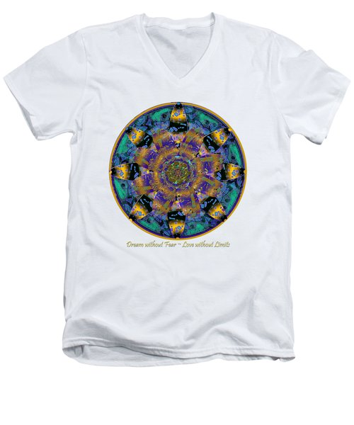 Dream Without Fear Love Without Limits Men's V-Neck T-Shirt by Michele Avanti