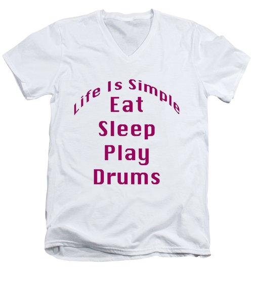 Drums Eat Sleep Play Drums 5514.02 Men's V-Neck T-Shirt by M K  Miller