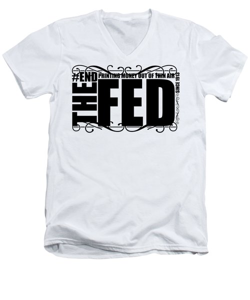 #endthefed Men's V-Neck T-Shirt