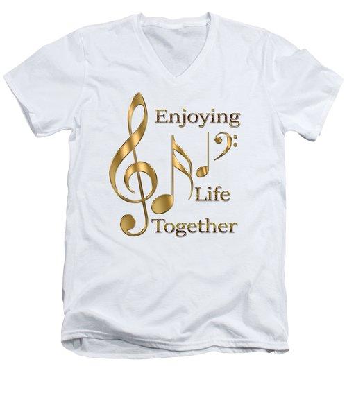 Enjoying Life Together Men's V-Neck T-Shirt