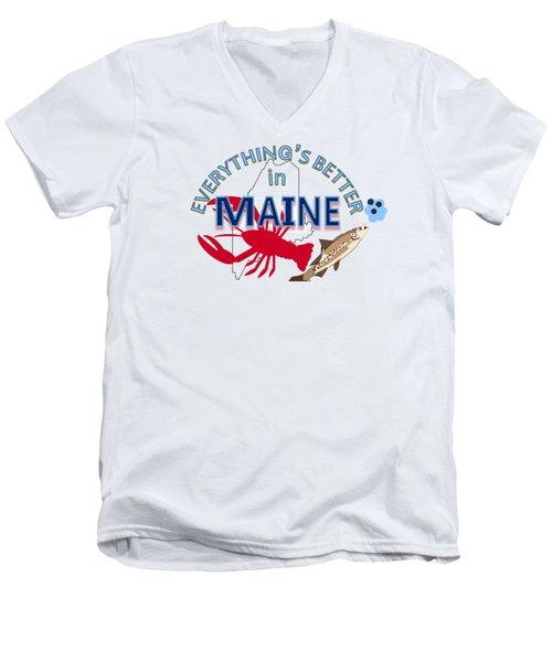 Everything's Better In Maine Men's V-Neck T-Shirt by Pharris Art