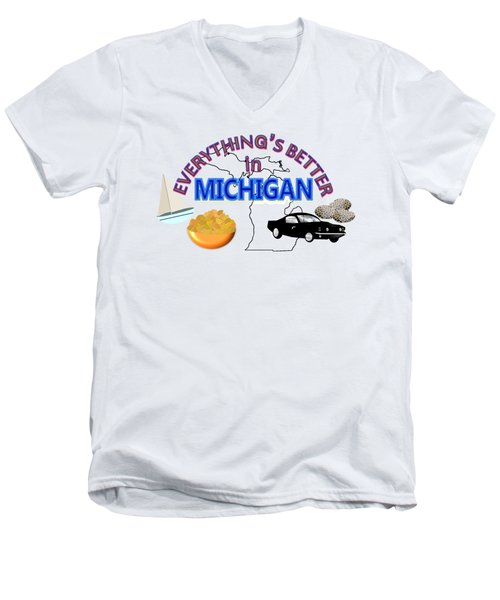 Everything's Better In Michigan Men's V-Neck T-Shirt by Pharris Art
