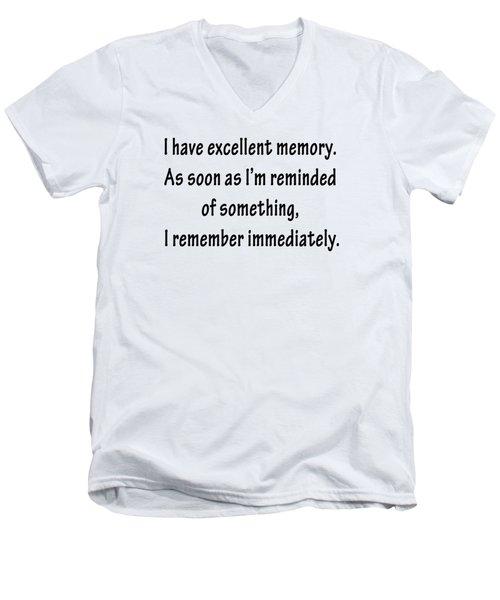 Excellent Memory Men's V-Neck T-Shirt