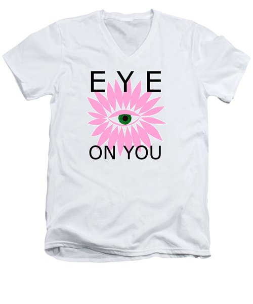 Eye On You Men's V-Neck T-Shirt