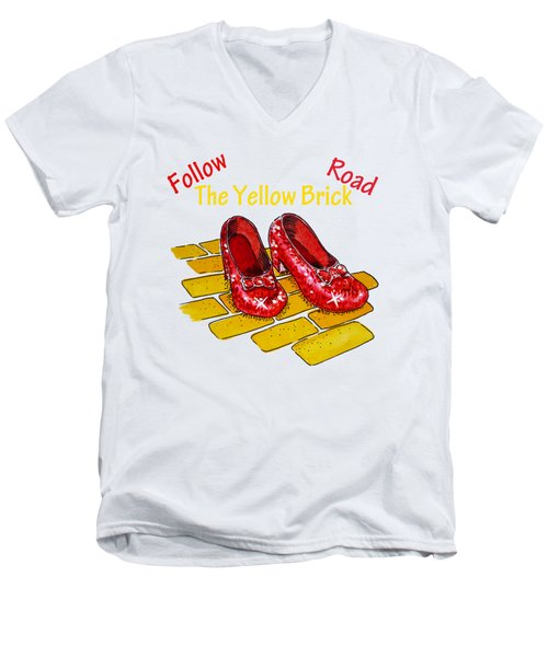 Follow The Yellow Brick Road Ruby Slippers Wizard Of Oz Men's V-Neck T-Shirt