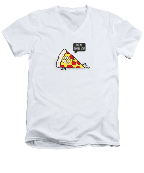 Funny And Cute Delicious Pizza Slice Wants Only You Men's V-Neck T-Shirt