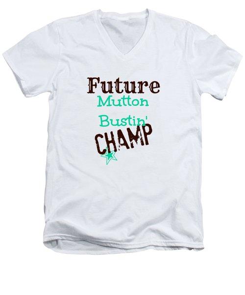 Future Mutton Bustin Champ Men's V-Neck T-Shirt