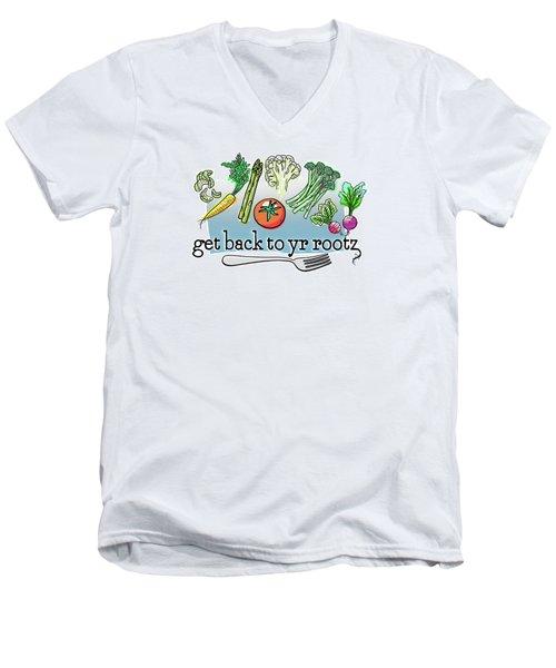 Get Back To Yr Rootz Men's V-Neck T-Shirt