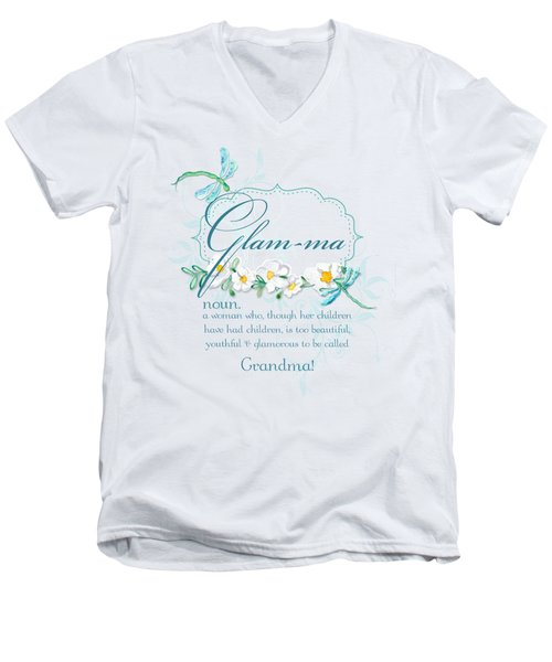 Glam-ma Grandma Grandmother For Glamorous Grannies Men's V-Neck T-Shirt by Audrey Jeanne Roberts