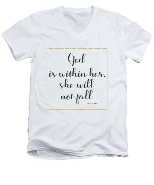 Men's V-Neck T-Shirt featuring the painting God Is Within Her She Will Not Fall Bible Quote by Georgeta Blanaru