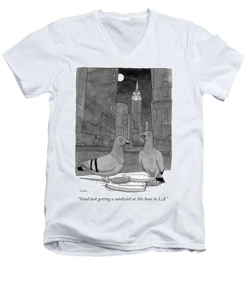 Good Luck Getting A Sandwich Men's V-Neck T-Shirt