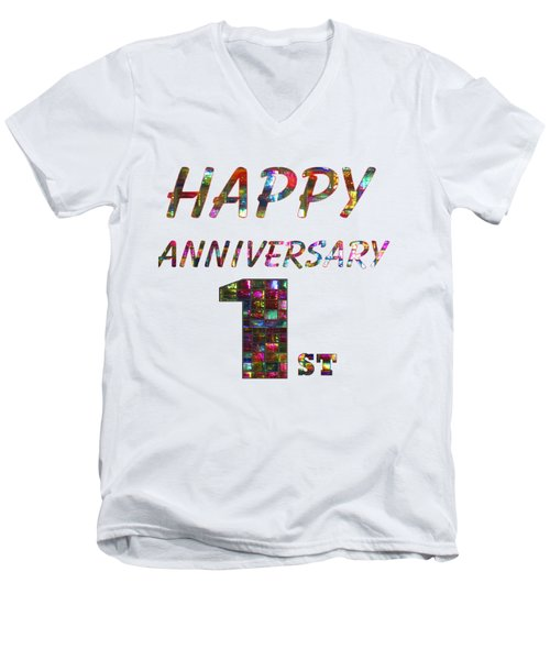 Happy First 1st Anniversary Celebrations Design On Greeting Cards T-shirts Pillows Curtains Phone   Men's V-Neck T-Shirt