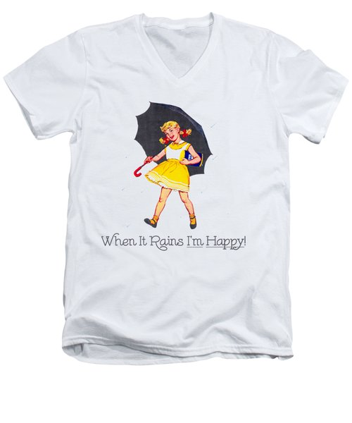 Happy When It Rains  Men's V-Neck T-Shirt
