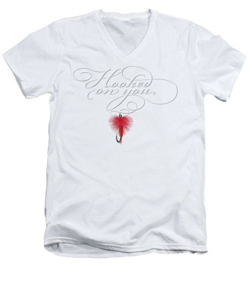 Hooked On You Men's V-Neck T-Shirt