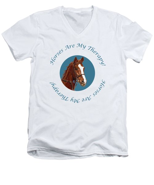 Horses Are My Therapy Men's V-Neck T-Shirt by Patricia Barmatz