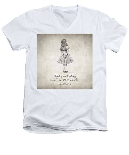 I Can't Go Back To Yesterday Quote Men's V-Neck T-Shirt by Taylan Apukovska
