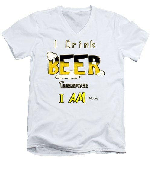 I Drink Beer Men's V-Neck T-Shirt