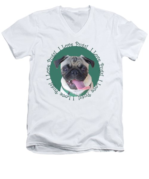 I Love Pugs Men's V-Neck T-Shirt by Patricia Barmatz