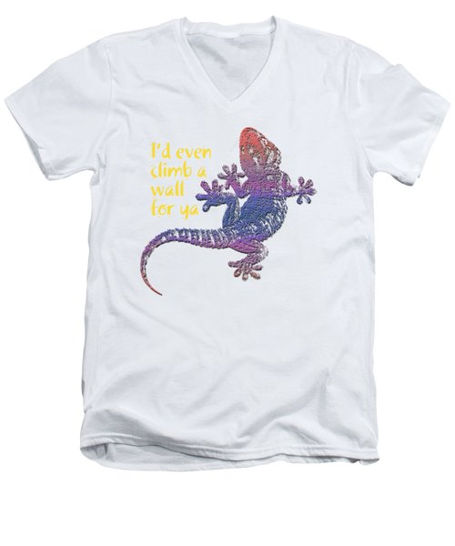 I'd Even Climb A Wall For Ya Men's V-Neck T-Shirt