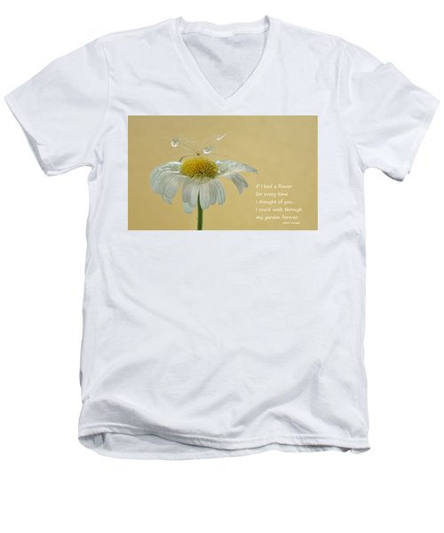 If I Had A Flower Quote Men's V-Neck T-Shirt by Barbara St Jean