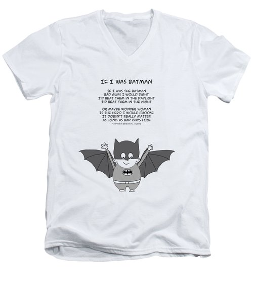 If I Was The Batman Men's V-Neck T-Shirt