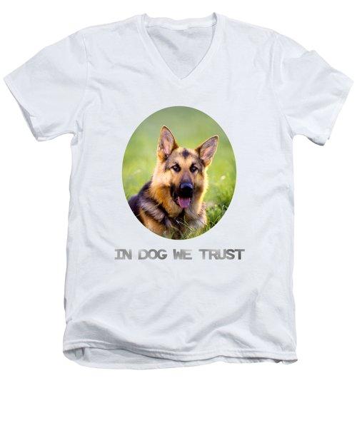 In Dog We Trust Men's V-Neck T-Shirt