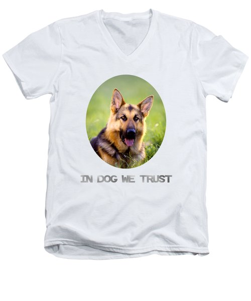 In Dog We Trust Men's V-Neck T-Shirt
