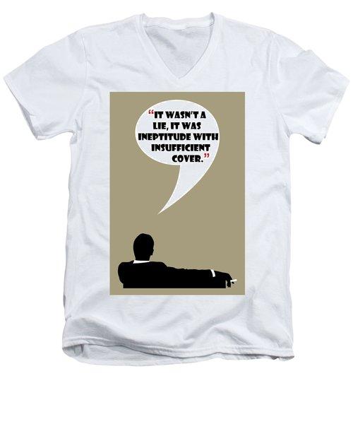 It Wasn't A Lie - Mad Men Poster Don Draper Quote Men's V-Neck T-Shirt