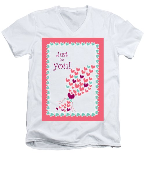 Just For You Men's V-Neck T-Shirt