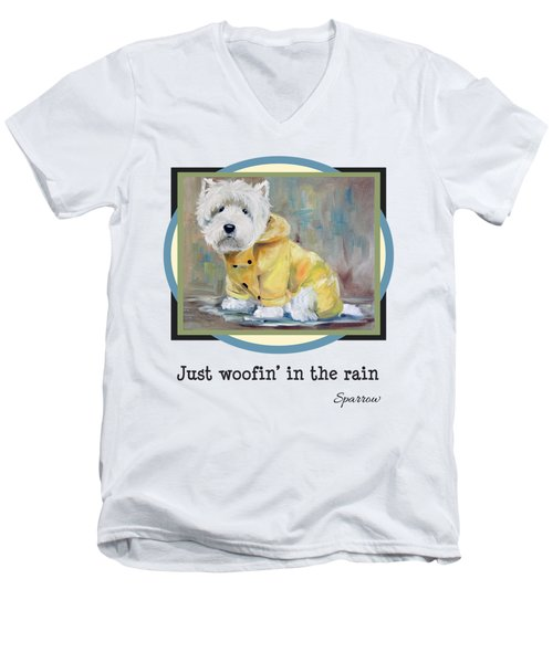 Just Woofin' In The Rain Men's V-Neck T-Shirt