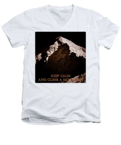 Men's V-Neck T-Shirt featuring the photograph Keep Calm And Climb A Mountain by Frank Tschakert