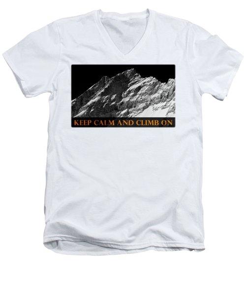 Keep Calm And Climb On Men's V-Neck T-Shirt
