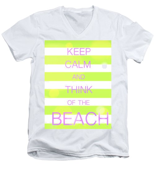 Men's V-Neck T-Shirt featuring the digital art Keep Calm And Think Of The Beach by Anthony Fishburne