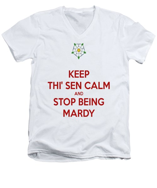 Keep Thi Sen Calm And Stop Being Mardy Men's V-Neck T-Shirt by Tracey Harrington-Simpson