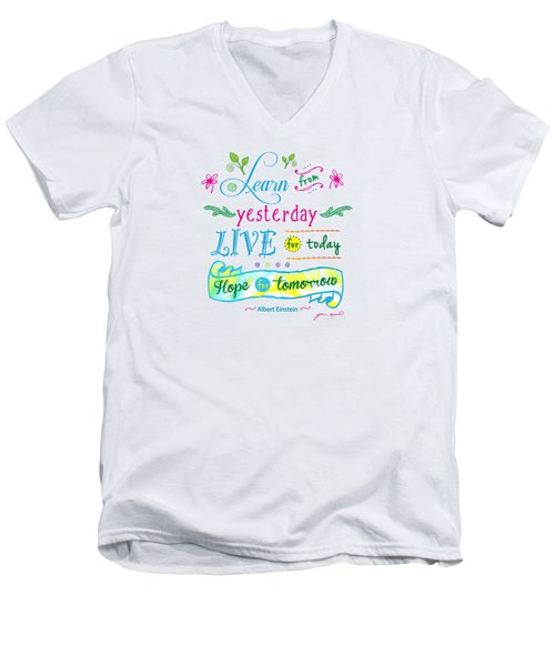 Learn From Yesterday II By Jan Marvin Men's V-Neck T-Shirt