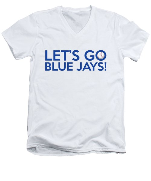 Let's Go Blue Jays Men's V-Neck T-Shirt by Florian Rodarte