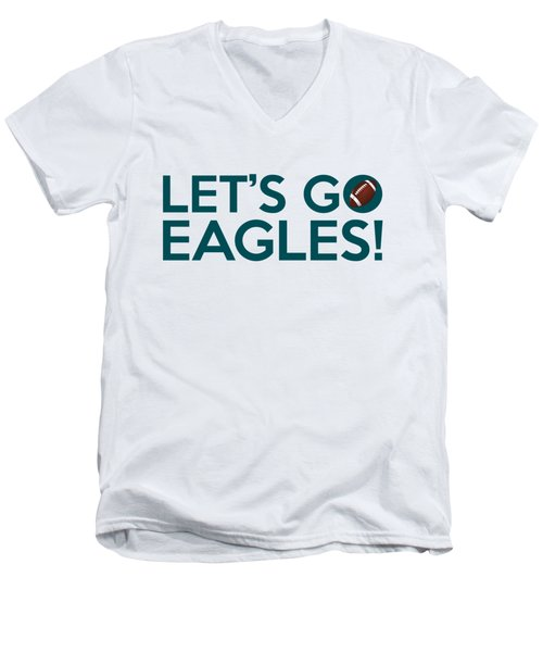 Let's Go Eagles Men's V-Neck T-Shirt