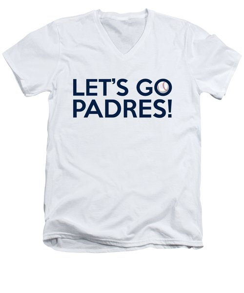 Let's Go Padres Men's V-Neck T-Shirt by Florian Rodarte