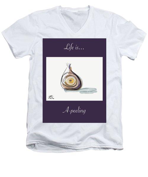 Life Is A-peeling Men's V-Neck T-Shirt