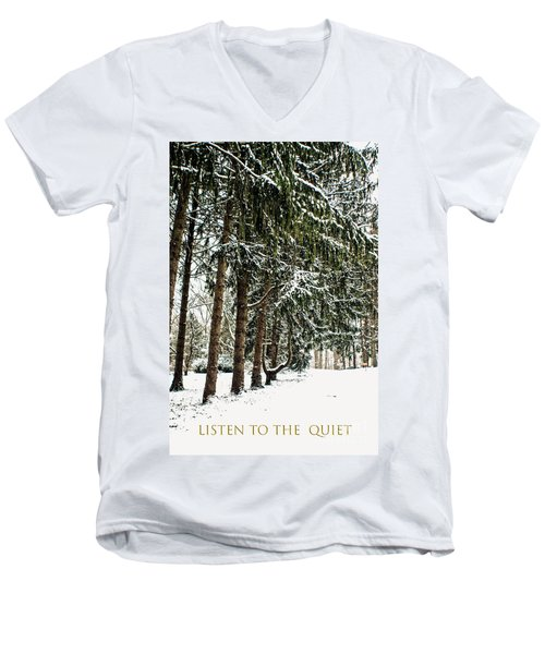 Listen To The Quiet Men's V-Neck T-Shirt
