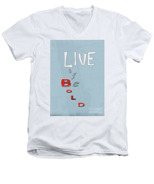 Men's V-Neck T-Shirt featuring the digital art Live Life by Linda Prewer
