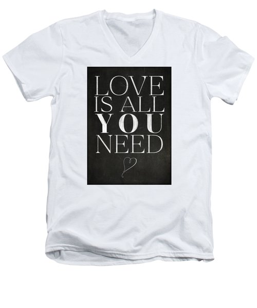 Love Is All You Need Men's V-Neck T-Shirt