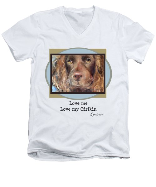 Love Me Love My Girlkin Men's V-Neck T-Shirt