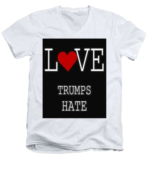 Love Trumps Hate Men's V-Neck T-Shirt by Dan Sproul