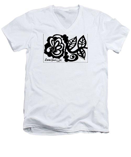 Love Your Life Men's V-Neck T-Shirt
