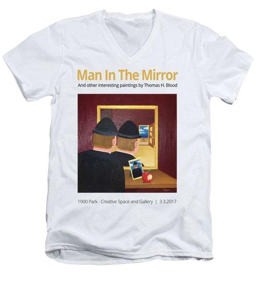Man In The Mirror T-shirt Men's V-Neck T-Shirt by Thomas Blood