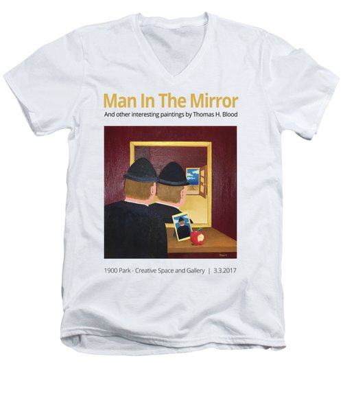Man In The Mirror T-shirt Men's V-Neck T-Shirt