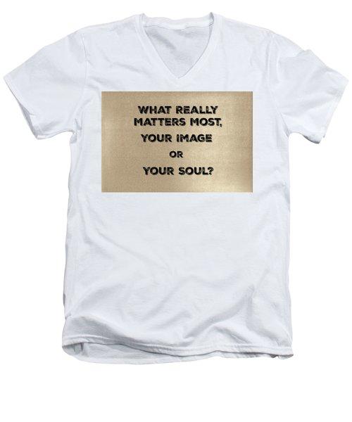 Matters Most Men's V-Neck T-Shirt