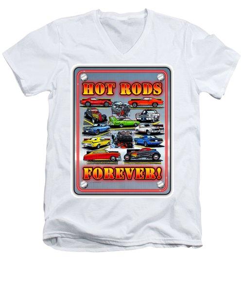 Metal Hot Rods Forever Men's V-Neck T-Shirt