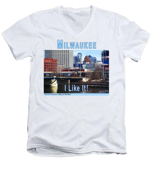 Milwaukee - I Like It Men's V-Neck T-Shirt
